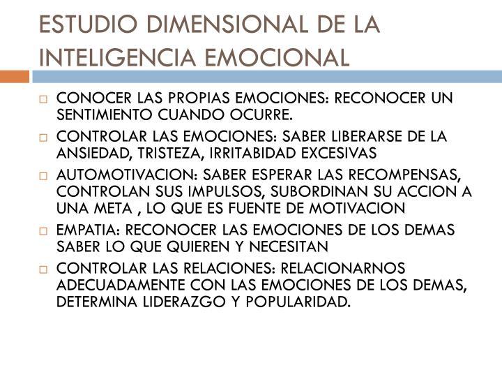 ESTUDIO DIMENSIONAL DE LA INTELIGENCIA EMOCIONAL