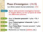 phase d investigation 1h15