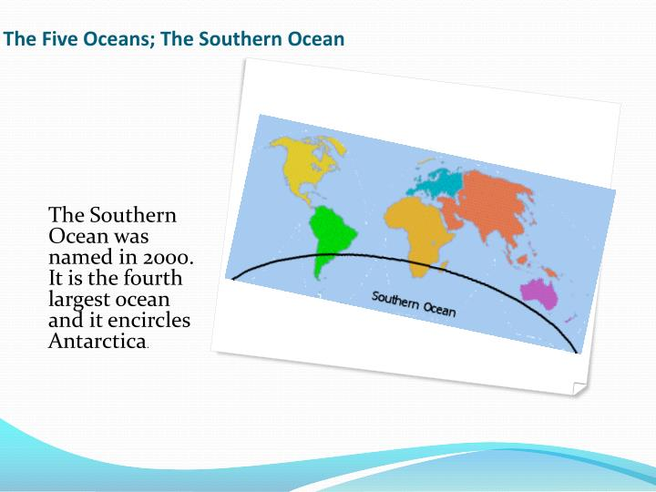 The Five Oceans; The Southern Ocean