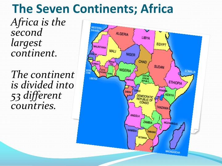 The Seven Continents; Africa