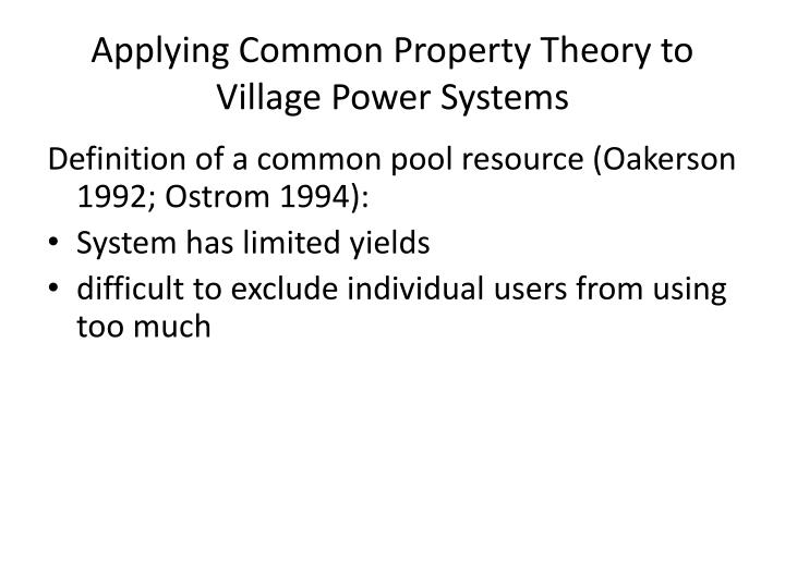Applying Common Property Theory to Village Power Systems