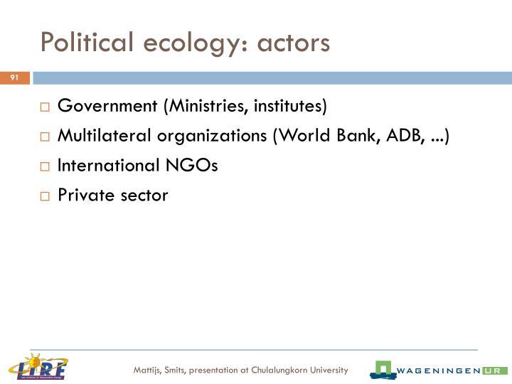 Political ecology: actors