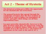 act 2 theme of hysteria