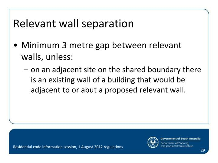 Relevant wall separation