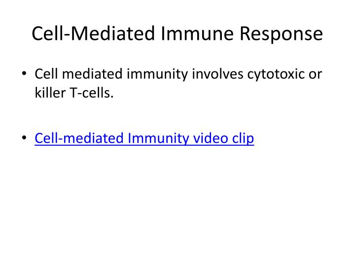 Cell-Mediated Immune Response