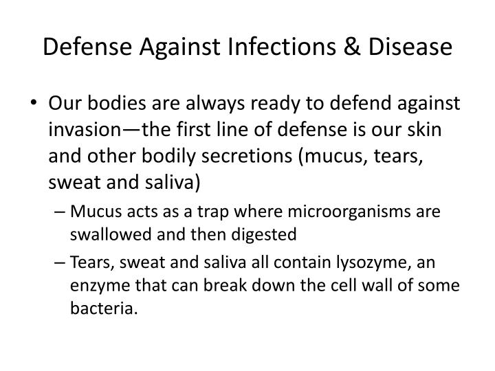 Defense Against Infections & Disease