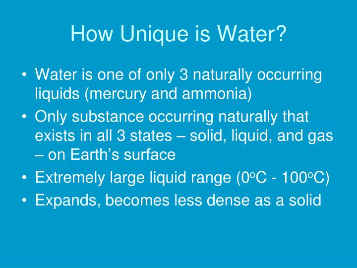 How Unique is Water?