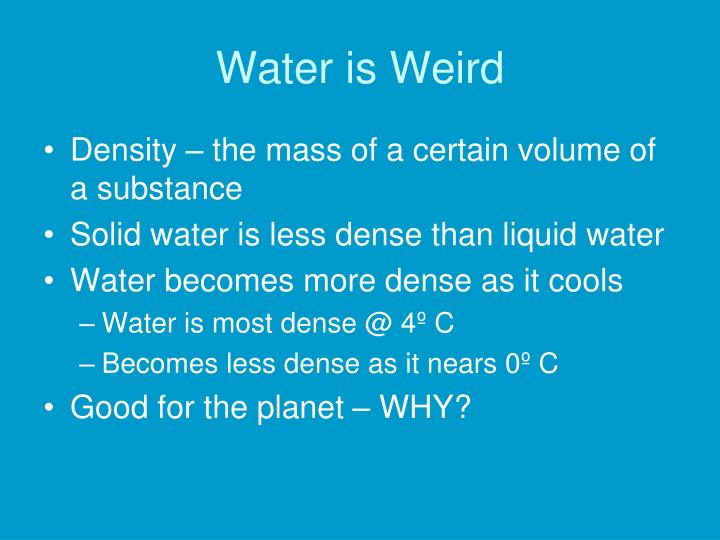 Water is Weird