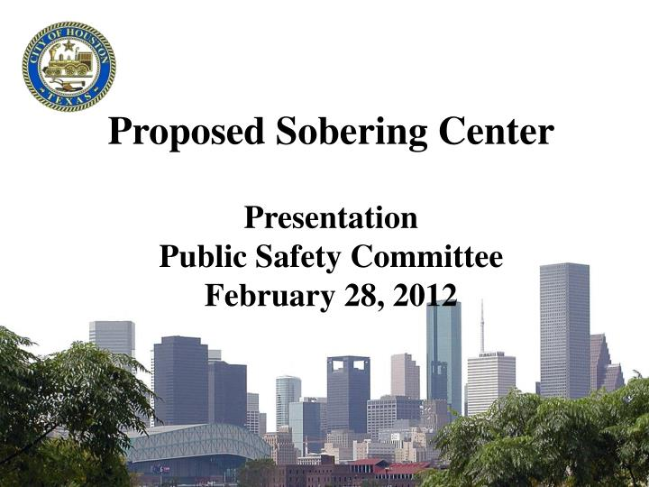 Proposed Sobering Center