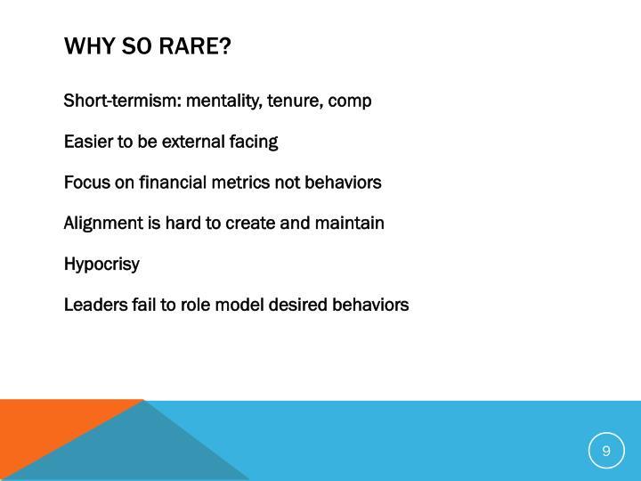 Why So Rare?