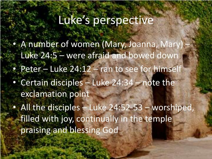 Luke's perspective