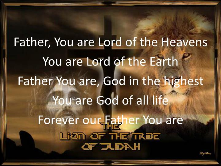 Father, You are Lord of the Heavens