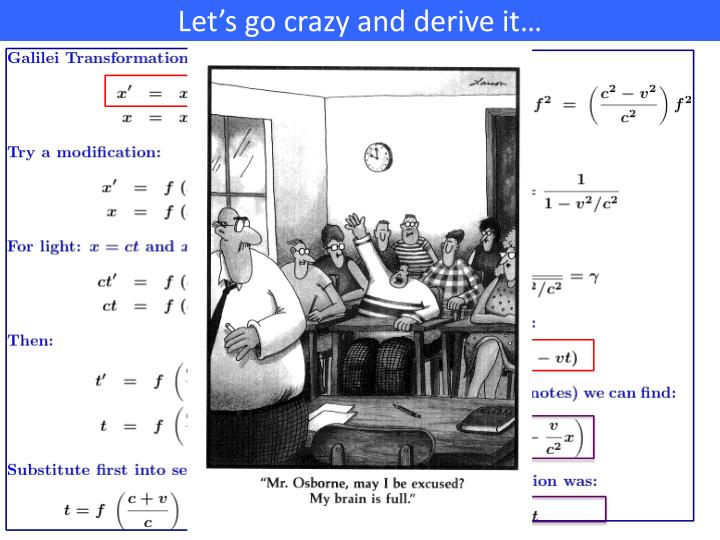 Let's go crazy and derive it…