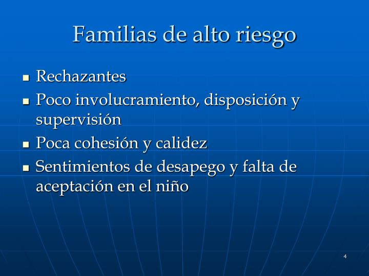 Familias de alto riesgo