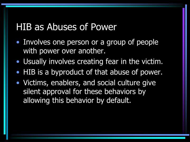 HIB as Abuses of Power