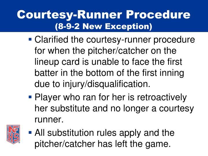 Courtesy-Runner Procedure