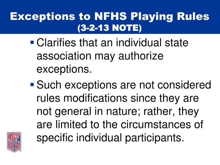 Exceptions to NFHS Playing Rules