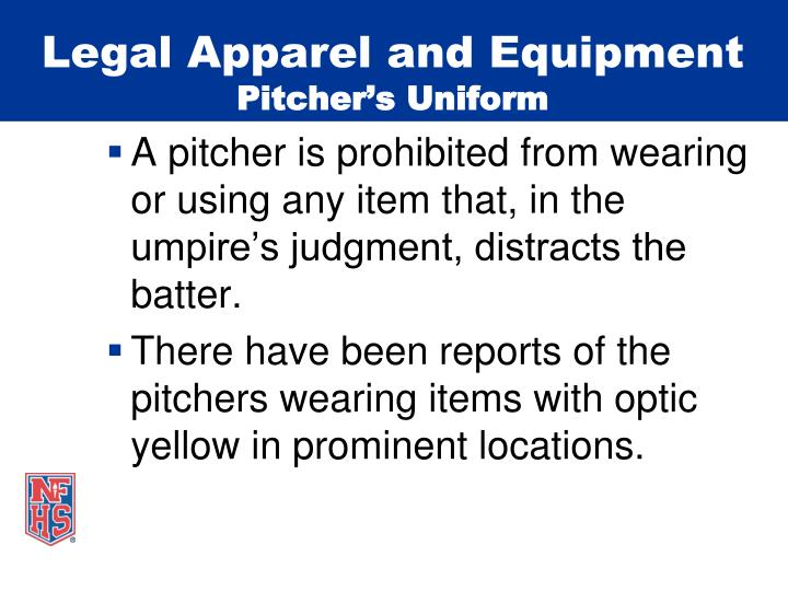 Legal Apparel and Equipment