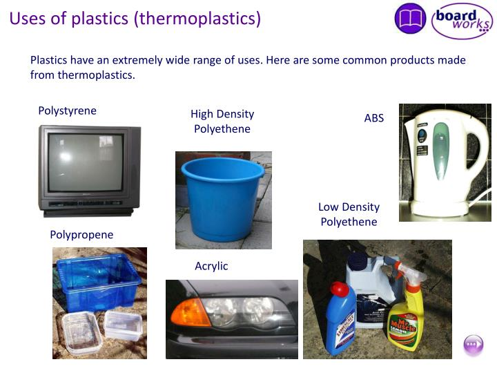 Uses of plastics (thermoplastics)