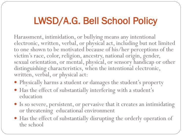 LWSD/A.G. Bell School Policy