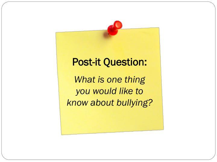 Post-it Question: