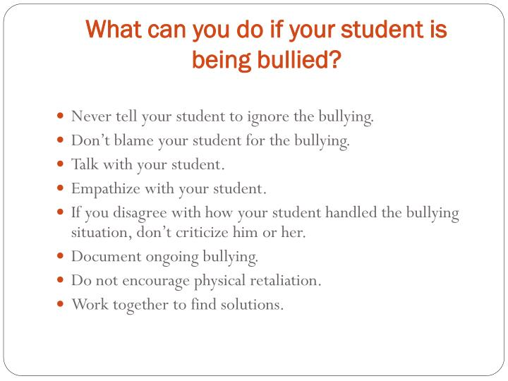 What can you do if your student is being bullied