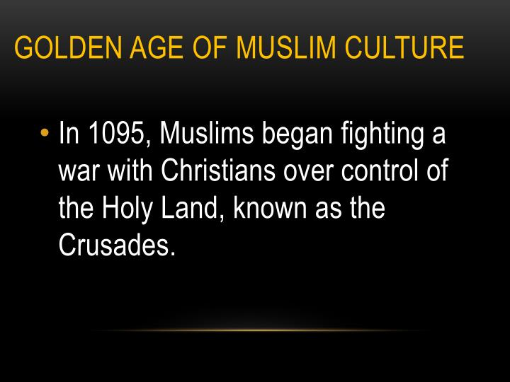 Golden Age of Muslim Culture