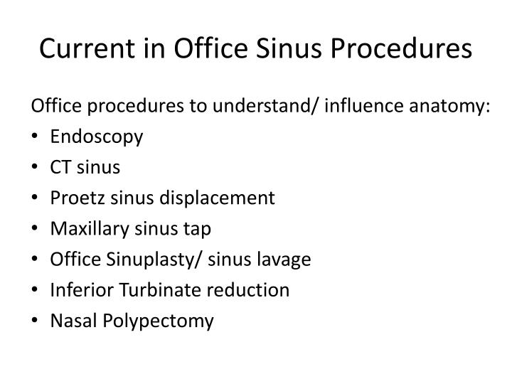Current in Office Sinus Procedures