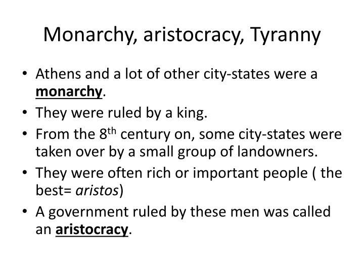 Monarchy, aristocracy, Tyranny