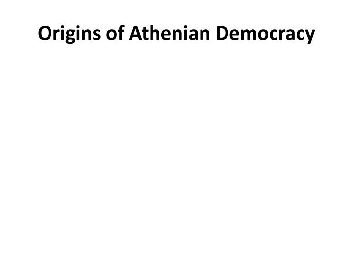 Origins of Athenian