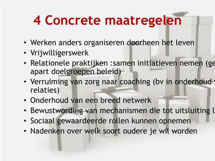 4 Concrete maatregelen