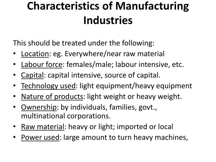 Characteristics of Manufacturing Industries