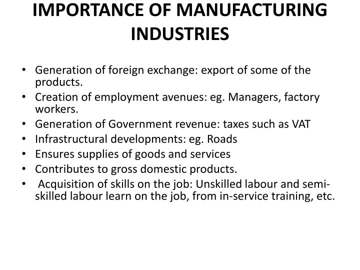 IMPORTANCE OF MANUFACTURING INDUSTRIES