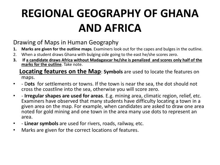 REGIONAL GEOGRAPHY OF GHANA AND AFRICA