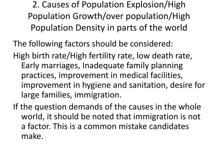 2. Causes of Population Explosion/High Population Growth/over population/High Population Density in parts of the world