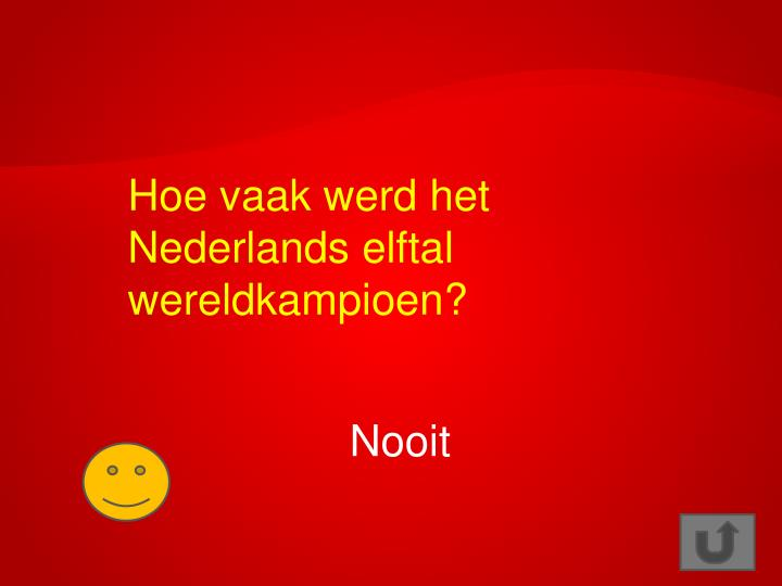 Hoe vaak werd het Nederlands elftal wereldkampioen?