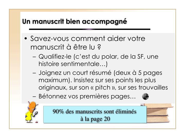90% des manuscrits sont éliminés