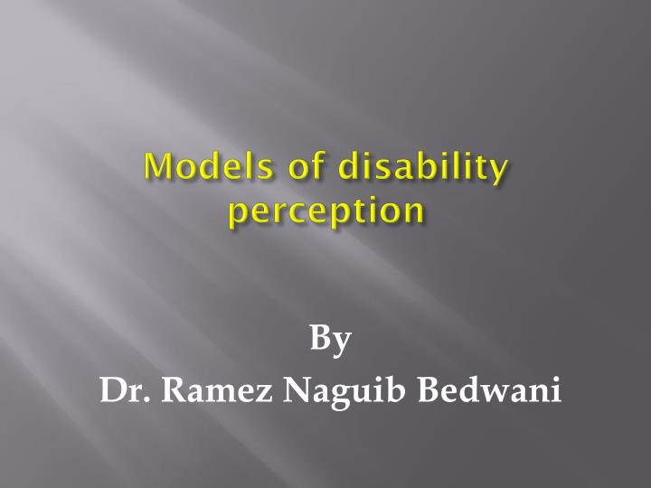 disability and imperfection through the medical model of disability Summary: according to the medical model, a person has a disability  in this  model, imperfections are understood as abnormalities that need.