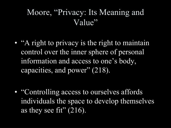 "Moore, ""Privacy: Its Meaning and Value"""