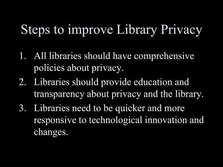 Steps to improve Library Privacy