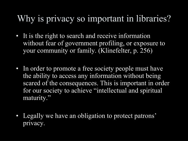 Why is privacy so important in libraries?