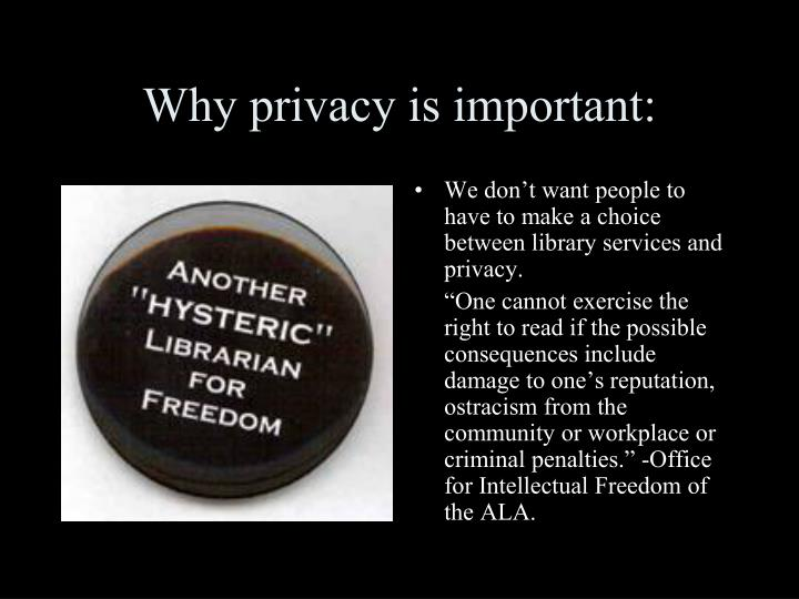 Why privacy is important: