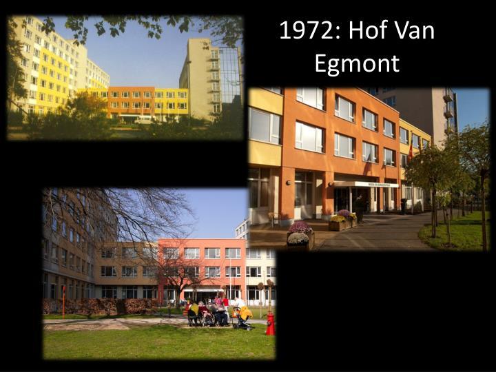 1972: Hof Van