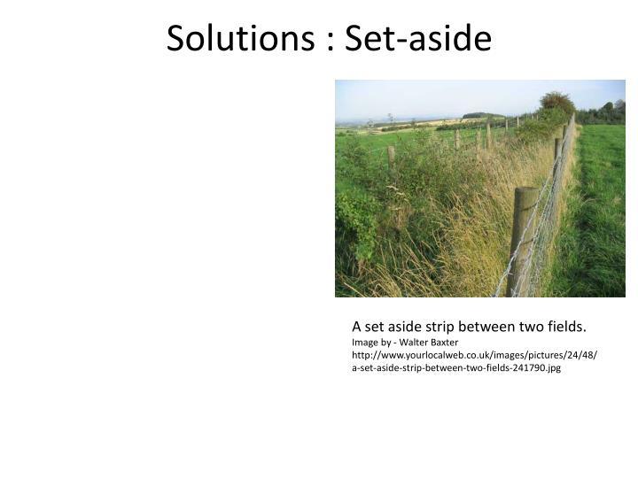 Solutions : Set-aside