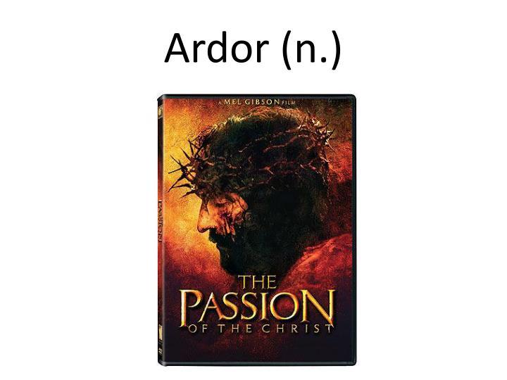 Ardor (n.)