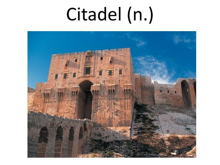 Citadel (n.)