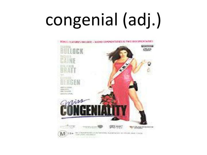 congenial (adj.)