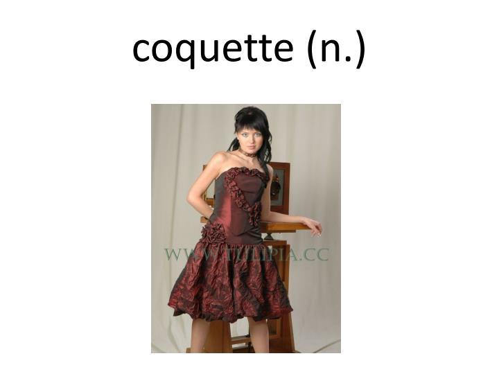 coquette (n.)