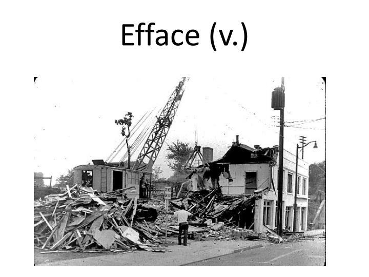 Efface (v.)