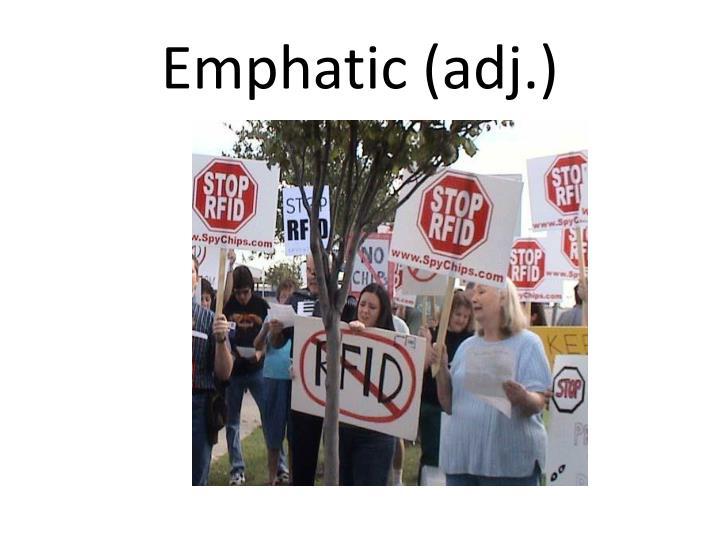 Emphatic (adj.)